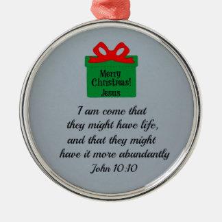 John 10:10 metal ornament