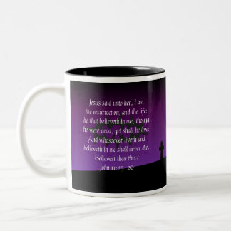 John 11:25-26 Bible Verse Coffee Mug