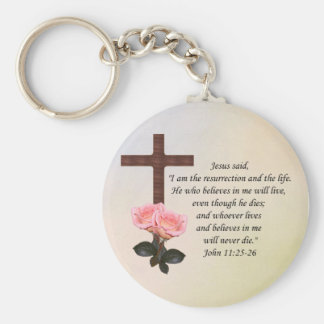 John 11:25-26 ~ Resurrection Life Keychain