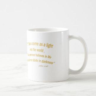 John 12 46 I have Come As a Light 1030.02 Coffee Mug