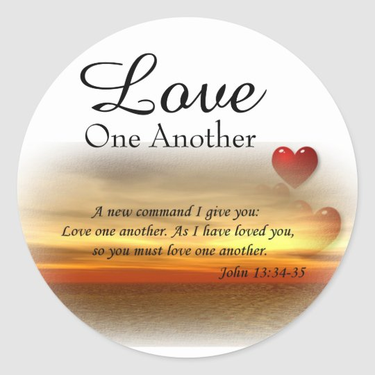 John 1334 35 Love One Another Stickers