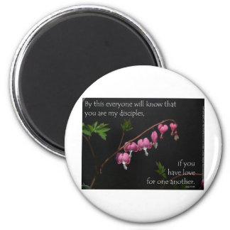John 13:35 - Love for one another Magnet