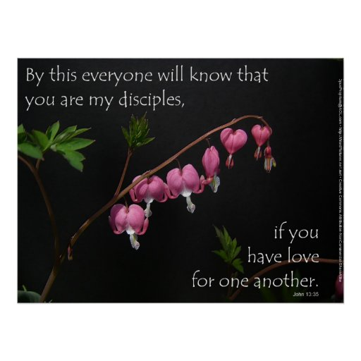 John 13:35 - Love for one another Poster