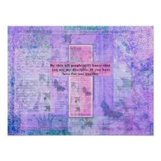 John 13:35 Uplifting Bible Quote about LOVE art Poster