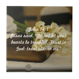 John 14:1 Trust in God verse Small Square Tile