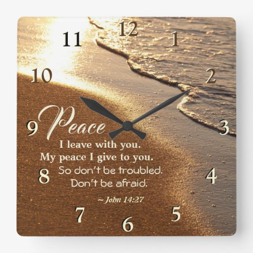 """John 14:27 Jesus Words, """"Peace I leave with you,"""" Square Wall Clock"""