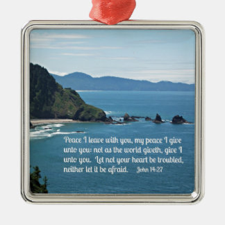 John 14:27 Peace I leave with you, my peace I .... Square Metal Christmas Ornament