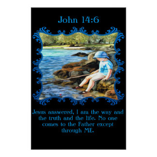 John 14:6 Baby boy fishing in the river. Poster