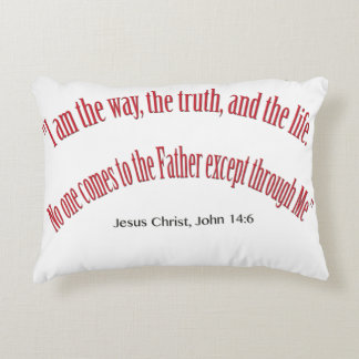 John 14 6 I am the Way, the Truth, and Life 1031 Decorative Pillow