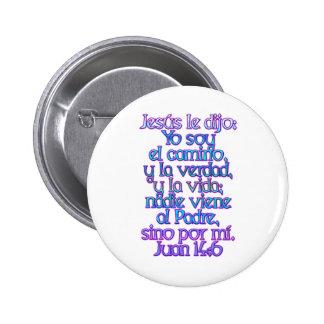 John 14:6 Spanish Buttons