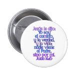 John 14:6 Spanish Pinback Button