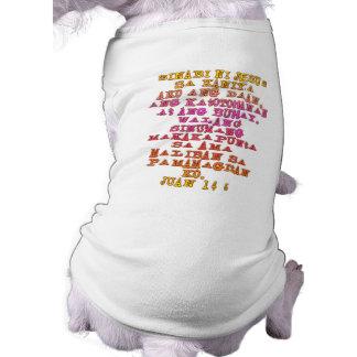 John 14:6 Tagalog Dog T Shirt