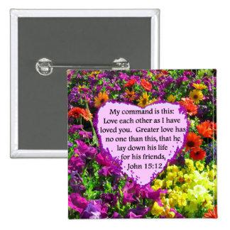 JOHN 15:12 PURPLE WILD FLOWER PHOTO DESIGN PINBACK BUTTON
