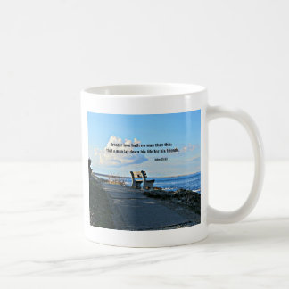 John 15:13 Greater love hath no man than this... Coffee Mug