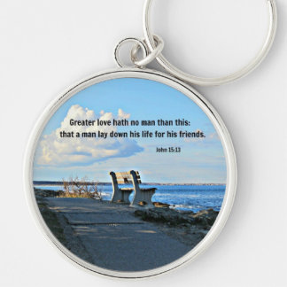 John 15:13 Greater love hath no man than this... Keychain