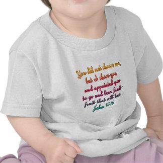 John 15:16 t-shirts