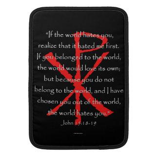 John 15:18-19 MacBook air sleeves