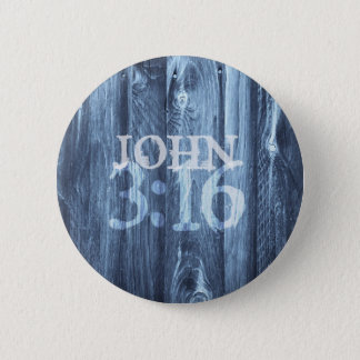 John 3:16...For God So Loved the World Pinback Button