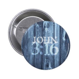 John 3:16...For God So Loved the World Pinback Button