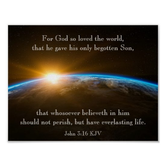 John 3:16 - for God so loved the world Poster
