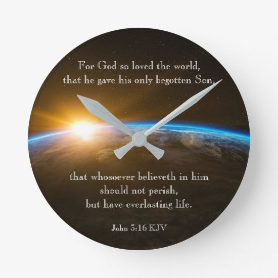 John 3:16 - for God so loved the world Round Clock