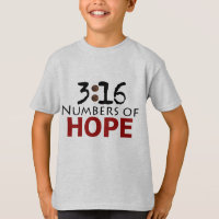 John 3:16, Numbers of Hope Christian message T-Shirt