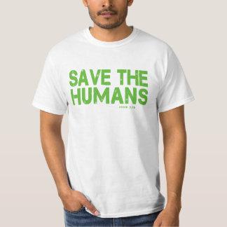 JOHN 3:16, SAVE THE HUMANS SHIRT