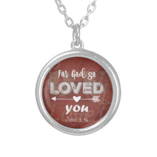 John 3.16 Verse: For God so Loved You Round Pendant Necklace