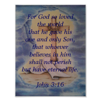 John 3:16 with the cross poster