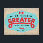 """John 3:30 wrapped canvas<br><div class=""""desc"""">He must be greater; I must be less ~ John 3:30 Wrapped canvas accent piece that gives perspective.</div>"""
