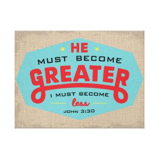 John 3:30 wrapped canvas