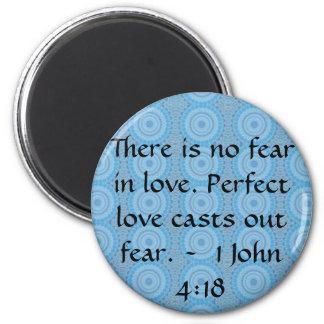 John 4:18 - Inspiring BIBLICAL QUOTE Magnet