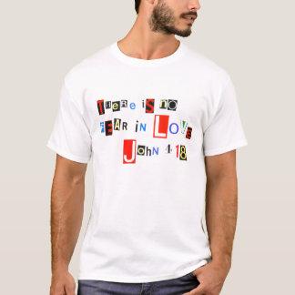 John 4:18 Ransom Note T-Shirt