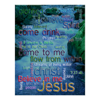 John 7:37-41 Rushing Stream Poster