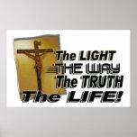 JOHN 8:12 & 14:16 THE LIGHT,  WAY,  TRUTH, & LIFE PRINT