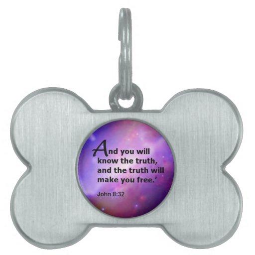 John 8:32 pet name tag