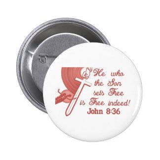 John 8:36 2 inch round button