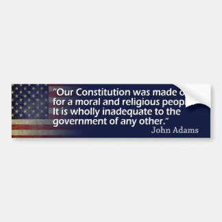 John Adams: A Moral and Religious People Car Bumper Sticker