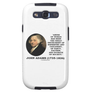 John Adams Abuse Of Words Sophistry Chicanery Galaxy S3 Cases