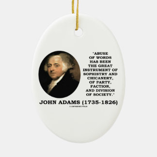 John Adams Abuse Of Words Sophistry Chicanery Christmas Tree Ornaments
