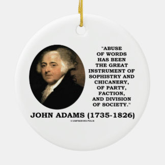 John Adams Abuse Of Words Sophistry Chicanery Ornament