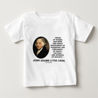 John Adams Abuse Of Words Sophistry Chicanery T-shirts