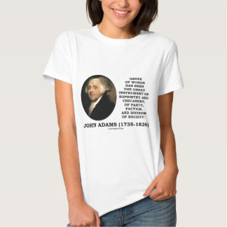 John Adams Abuse Of Words Sophistry Chicanery Tee Shirts