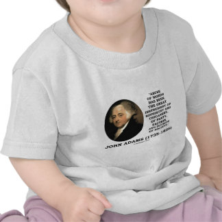 John Adams Abuse Of Words Sophistry Chicanery Tee Shirt