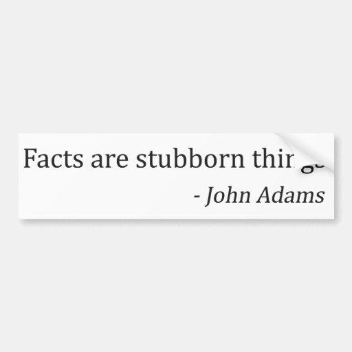 John Adams and Facts - Short Version Bumper Sticker