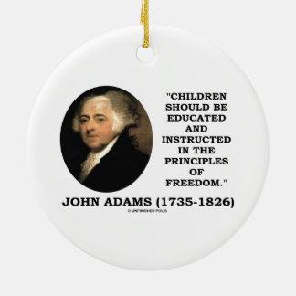John Adams Children Instructed Principles Freedom Christmas Ornament