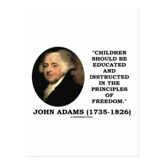 John Adams Children Instructed Principles Freedom Postcard