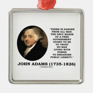 John Adams Danger All Men Maxim Free Government Christmas Ornaments