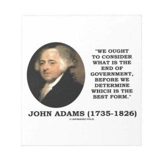 John Adams debe considerar cuál es final del Libreta Para Notas