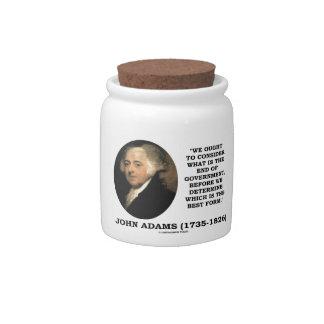 John Adams debe considerar cuál es final del Jarras Para Caramelos